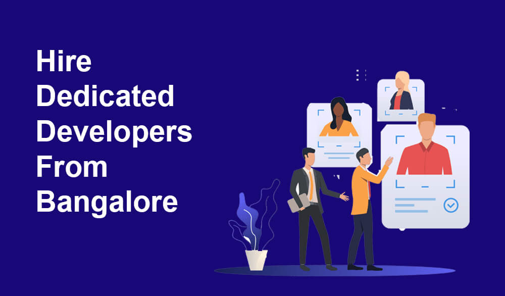 hire dedicated developers from bangalore