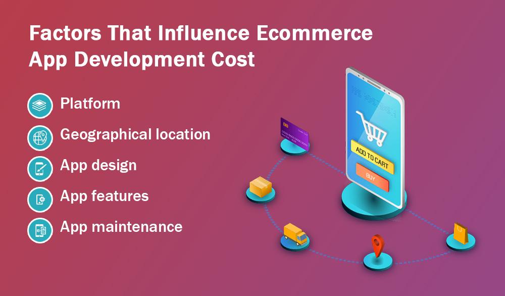 Factors that influences the ecommerce app development
